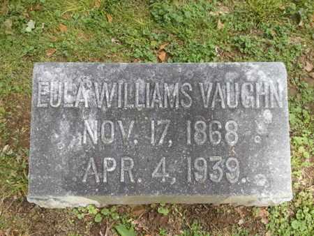 WILLIAMS VAUGHN, EULA - Davidson County, Tennessee   EULA WILLIAMS VAUGHN - Tennessee Gravestone Photos
