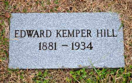 HILL, EDWARD KEMPER - Grainger County, Tennessee | EDWARD KEMPER HILL - Tennessee Gravestone Photos