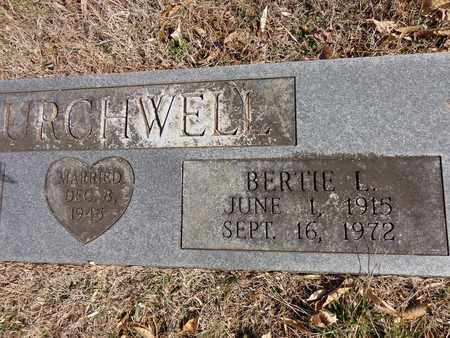 CHURCHWELL, BERTIE L - Hickman County, Tennessee | BERTIE L CHURCHWELL - Tennessee Gravestone Photos