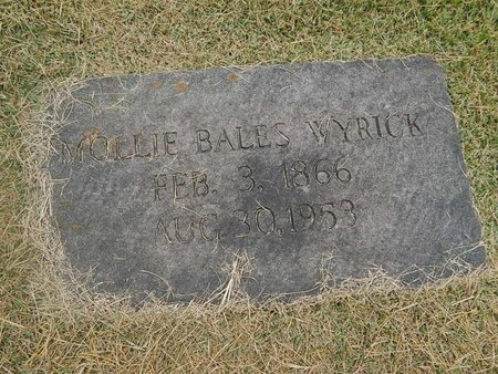 BALES WYRICK, MOLLIE - Jefferson County, Tennessee | MOLLIE BALES WYRICK - Tennessee Gravestone Photos