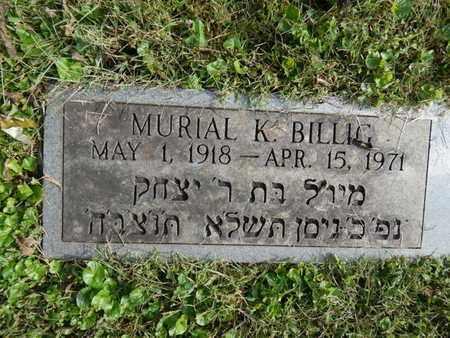 BILLIG, MURIAL K - Knox County, Tennessee | MURIAL K BILLIG - Tennessee Gravestone Photos