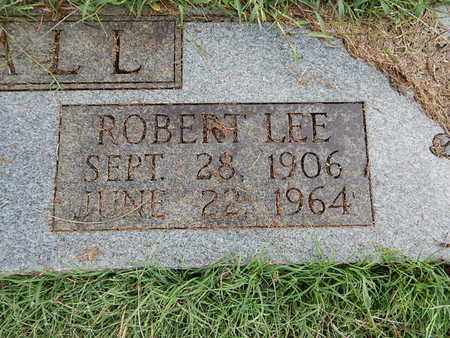 HALL, ROBERT LEE (CLOSE-UP) - Knox County, Tennessee | ROBERT LEE (CLOSE-UP) HALL - Tennessee Gravestone Photos