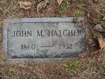 HATCHER, JOHN M - Knox County, Tennessee | JOHN M HATCHER - Tennessee Gravestone Photos