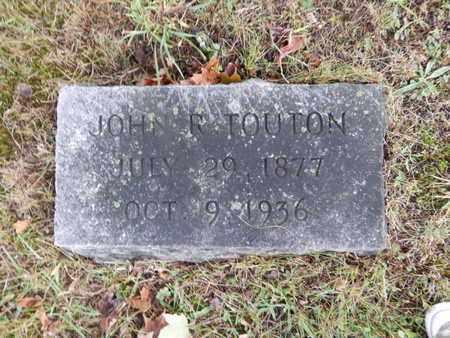 TOUTON, JOHN R - Knox County, Tennessee | JOHN R TOUTON - Tennessee Gravestone Photos