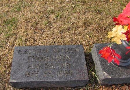 THOMPSON, FLETCHER SESSION - Lawrence County, Tennessee | FLETCHER SESSION THOMPSON - Tennessee Gravestone Photos