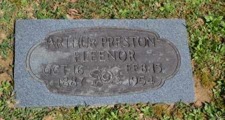FLEENOR, ARTHUR PRESTON - Sullivan County, Tennessee | ARTHUR PRESTON FLEENOR - Tennessee Gravestone Photos