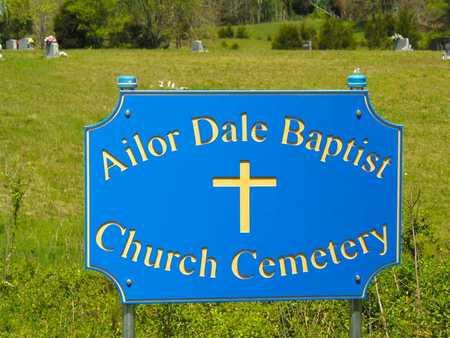 *AILOR DALE BAPTIST CHURCH CEM,  - Union County, Tennessee |  *AILOR DALE BAPTIST CHURCH CEM - Tennessee Gravestone Photos