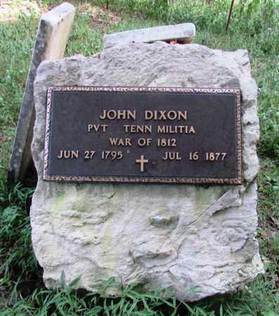DIXON (VETERAN 1812), JOHN - Wayne County, Tennessee | JOHN DIXON (VETERAN 1812) - Tennessee Gravestone Photos