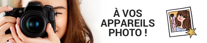 A vos appareils photos !