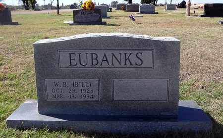 EUBANKS, WILLIAM BURKE (BILL) - Archer County, Texas | WILLIAM BURKE (BILL) EUBANKS - Texas Gravestone Photos