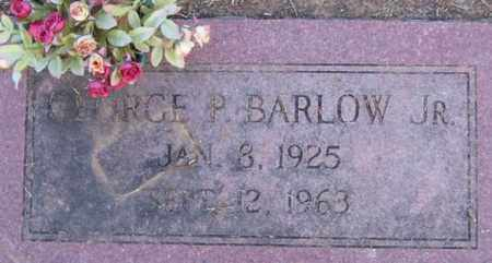 BARLOW, JR, GEORGE P - Bowie County, Texas   GEORGE P BARLOW, JR - Texas Gravestone Photos