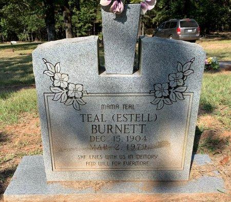 ESTELL BURNETT, TEAL - Bowie County, Texas | TEAL ESTELL BURNETT - Texas Gravestone Photos