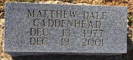 CADDENHEAD, MATTHEW DALE - Bowie County, Texas | MATTHEW DALE CADDENHEAD - Texas Gravestone Photos