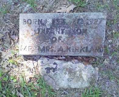 KIRKLAND, INFANT SON - Bowie County, Texas | INFANT SON KIRKLAND - Texas Gravestone Photos