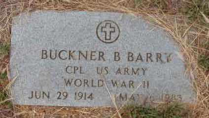 BARRY (VETERAN WWII), BUCKNER B - Callahan County, Texas | BUCKNER B BARRY (VETERAN WWII) - Texas Gravestone Photos