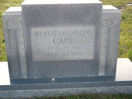 CAIN, RUFUS FRANKLIN - Cass County, Texas | RUFUS FRANKLIN CAIN - Texas Gravestone Photos