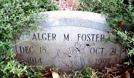 FOSTER, ALGER M. - Cass County, Texas   ALGER M. FOSTER - Texas Gravestone Photos
