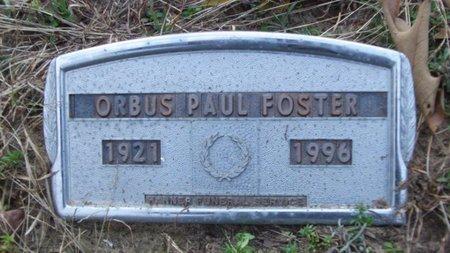 FOSTER, ORBUS PAUL - Cass County, Texas | ORBUS PAUL FOSTER - Texas Gravestone Photos