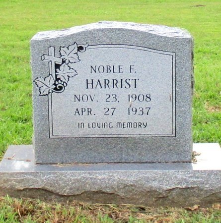HARRIST, NOBLE F. - Cass County, Texas | NOBLE F. HARRIST - Texas Gravestone Photos