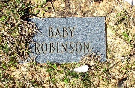 ROBINSON, BABY - Cass County, Texas | BABY ROBINSON - Texas Gravestone Photos