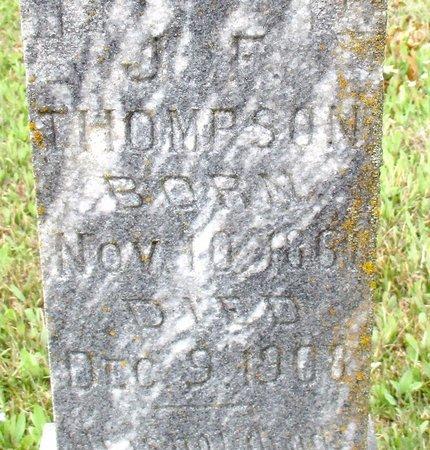 THOMPSON, J. F. (CLOSE UP) - Cass County, Texas   J. F. (CLOSE UP) THOMPSON - Texas Gravestone Photos
