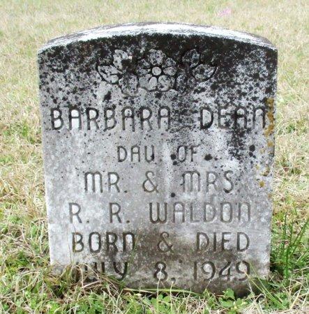 WALDON, BARBARA DEAN  - Cass County, Texas | BARBARA DEAN  WALDON - Texas Gravestone Photos