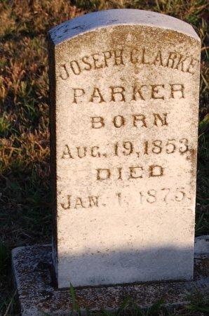 PARKER, JOSEPH CLARKE - Collin County, Texas | JOSEPH CLARKE PARKER - Texas Gravestone Photos