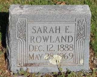ROWLAND, SARAH ELIZABETH - Cooke County, Texas | SARAH ELIZABETH ROWLAND - Texas Gravestone Photos