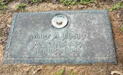 LIPSEY, MARY ANNETTE - Dallas County, Texas | MARY ANNETTE LIPSEY - Texas Gravestone Photos