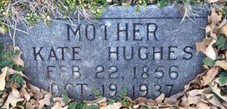 HUGHES, KATE - Ellis County, Texas | KATE HUGHES - Texas Gravestone Photos