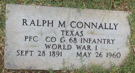 CONNALLY (VETERAN WWI), RALPH M. - Gregg County, Texas   RALPH M. CONNALLY (VETERAN WWI) - Texas Gravestone Photos
