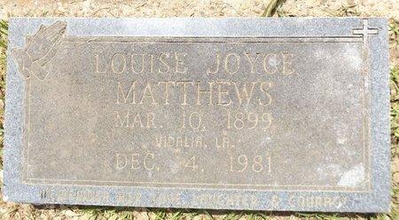 MATTHWS, LOUISE JOYCE - Gregg County, Texas | LOUISE JOYCE MATTHWS - Texas Gravestone Photos