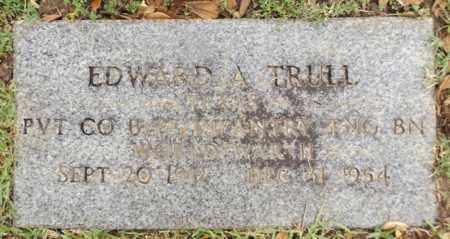 TRULL, EDWARD ALVA - Gregg County, Texas | EDWARD ALVA TRULL - Texas Gravestone Photos