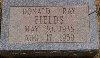 FIELDS, DONALD RAY - Mitchell County, Texas | DONALD RAY FIELDS - Texas Gravestone Photos