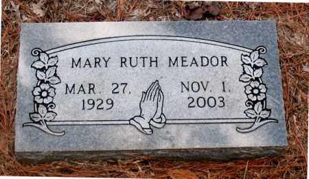 MEADOR, MARY  RUTH - Montgomery County, Texas   MARY  RUTH MEADOR - Texas Gravestone Photos