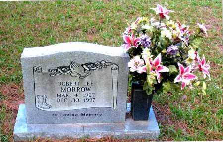 MORROW, ROBERT   LEE - Montgomery County, Texas | ROBERT   LEE MORROW - Texas Gravestone Photos