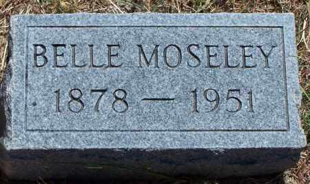 MOSELEY, BELLE - Parker County, Texas | BELLE MOSELEY - Texas Gravestone Photos