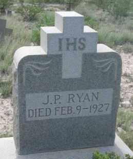RYAN, J.P. - Pecos County, Texas | J.P. RYAN - Texas Gravestone Photos