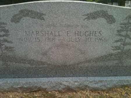 HUGHES, MARSHELL F - Shelby County, Texas   MARSHELL F HUGHES - Texas Gravestone Photos
