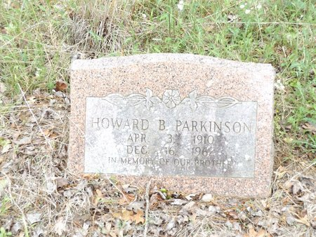 PARKINSON, HOWARD B - Smith County, Texas | HOWARD B PARKINSON - Texas Gravestone Photos