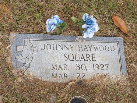 SQUARE, JOHNNY HAYWOOD - Smith County, Texas | JOHNNY HAYWOOD SQUARE - Texas Gravestone Photos