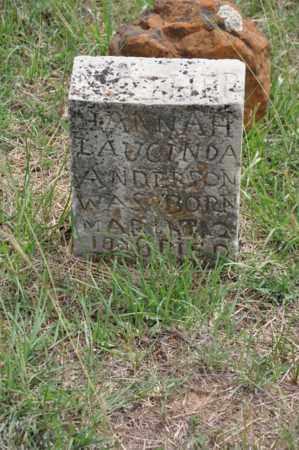 ANDERSON, HANNAH LAUCINDA - Tarrant County, Texas | HANNAH LAUCINDA ANDERSON - Texas Gravestone Photos