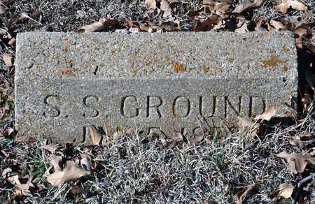 GROUND, SAMUEL S - Tarrant County, Texas | SAMUEL S GROUND - Texas Gravestone Photos