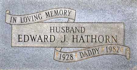 HATHORN, EDWARD JACKSON - Tarrant County, Texas | EDWARD JACKSON HATHORN - Texas Gravestone Photos