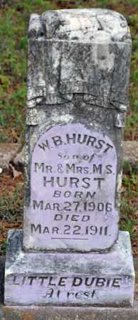 "HURST, W B ""LITTLE DUBIE"" - Tarrant County, Texas | W B ""LITTLE DUBIE"" HURST - Texas Gravestone Photos"