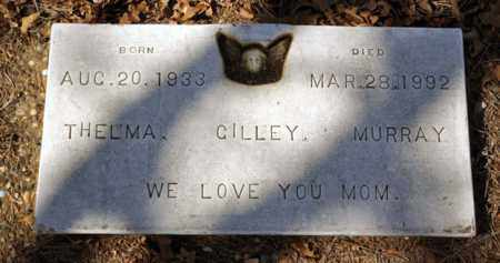 GILLEY MURRAY, THELMA - Tarrant County, Texas | THELMA GILLEY MURRAY - Texas Gravestone Photos