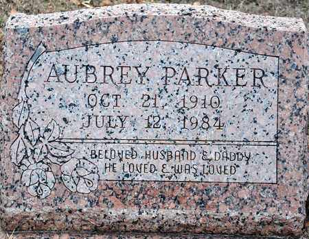 PARKER, AUBREY - Tarrant County, Texas | AUBREY PARKER - Texas Gravestone Photos