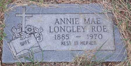 LONGLEY ROE, ANNIE MAY - Tarrant County, Texas   ANNIE MAY LONGLEY ROE - Texas Gravestone Photos