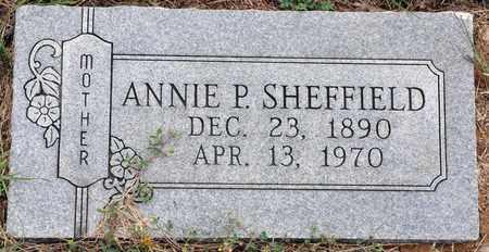 SHEFFIELD, ANNIE P - Tarrant County, Texas | ANNIE P SHEFFIELD - Texas Gravestone Photos