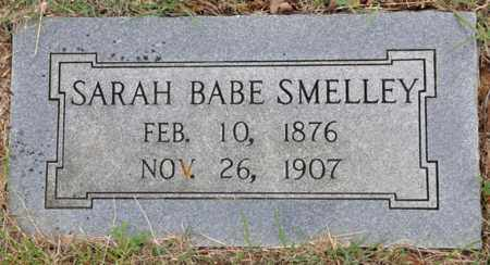 SMELLEY, SARAH BABE - Tarrant County, Texas | SARAH BABE SMELLEY - Texas Gravestone Photos